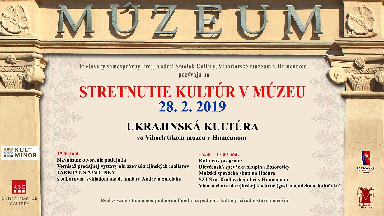 Stretnutie kultúr v múzeu - Ukrajinská kultúra vo Vihorlatskom múzeu v Humennom 15.4.2019 od 15:00 h