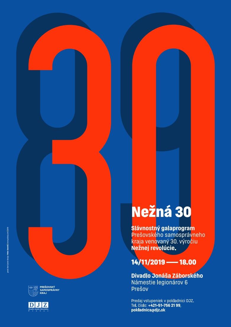 Nežná 30 - Slávnostný galaprogram PSK venovaný 30. výročiu Nežnej revolúcie. 14.11.2019 o 18:00 v Divadle Jonáša Záborského