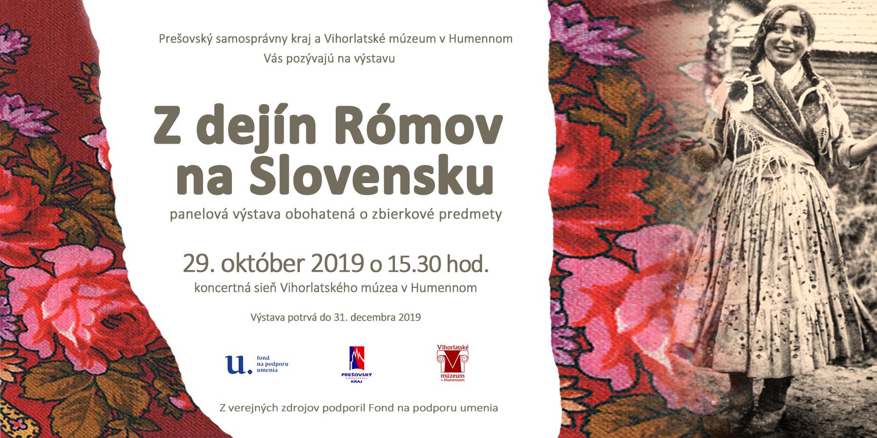 Z dejín Rómov na Slovensku - panelová výstava obohatená o zbierkové predmety - 29.10.2019 o 15:30 hod. - koncertná sieň Vihorlatského múzea v Humennom - Výstava potrvá do 31.12.2019
